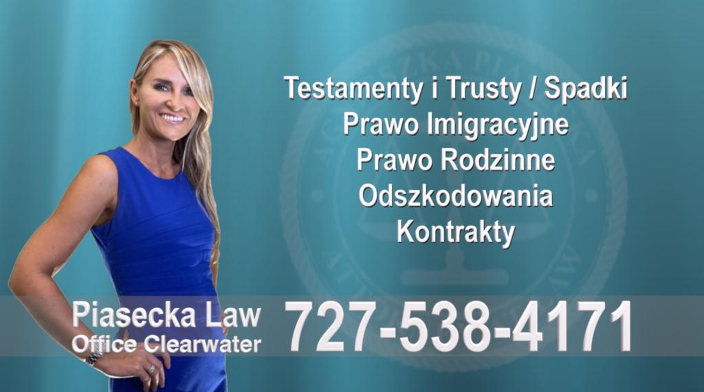 Testamenty i Trusty, Spadki, Prawo, Imigracyjne, Rodzinne, Odszkodowania, Wypadki, Kontrakty, Polski, Prawnik, Adwokat, Floryda, USA
