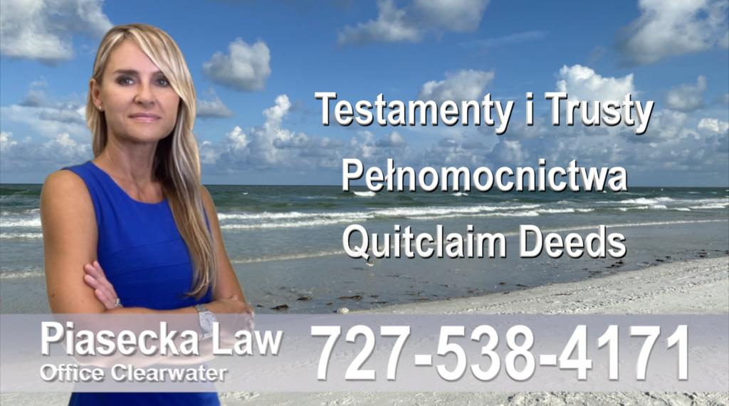 Testamenty, trusty, pełnomocnictwa, Quitclaim, Deed, Polski, prawnicy, adwokat, polskojęzyczny
