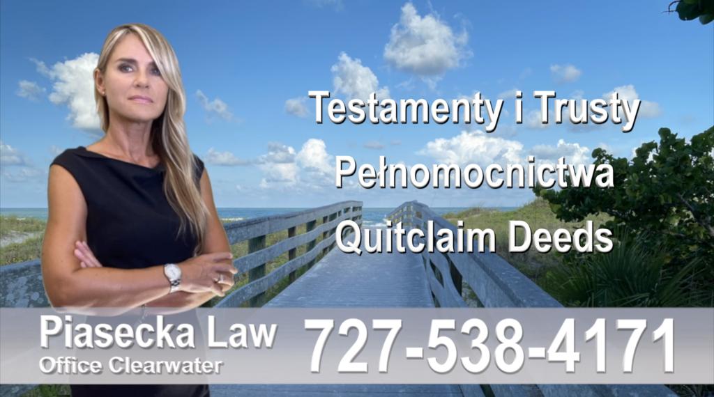 Testamenty, trusty, pełnomocnictwa, Quitclaim, Deed, Polski, prawnik, adwokat, polskojęzyczny